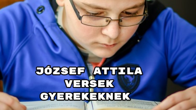 József Attila versek gyerekeknek