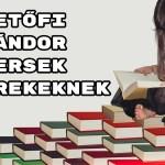 Petőfi Sándor versek gyerekeknek