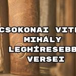 Csokonai Vitéz Mihály leghíresebb versei