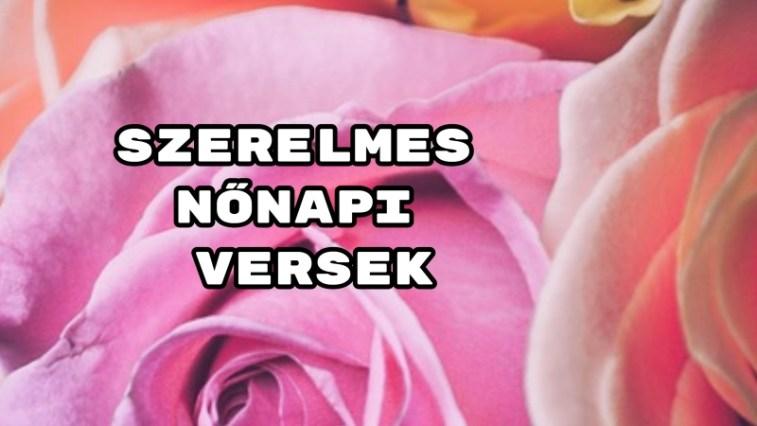 nőnapi szerelmes idézetek Szerelmes nőnapi versek