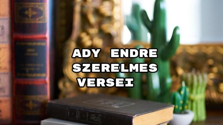 Ady Endre szerelmes versei