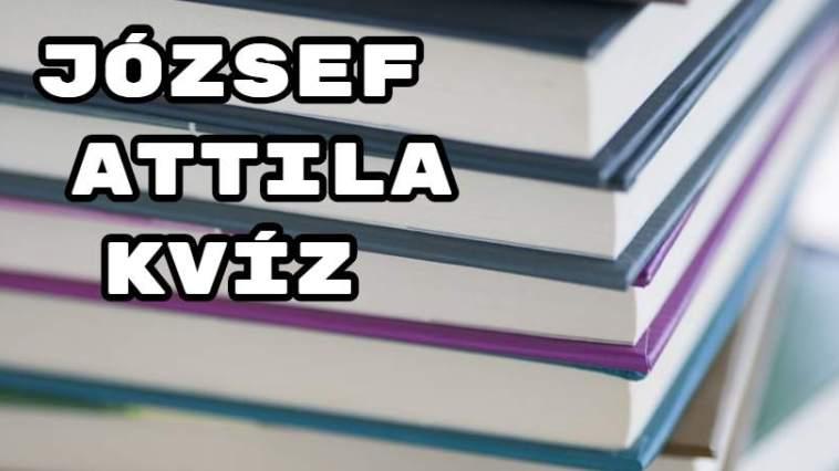 József Attila kvíz - Tudod folytatni a népszerű verseket!