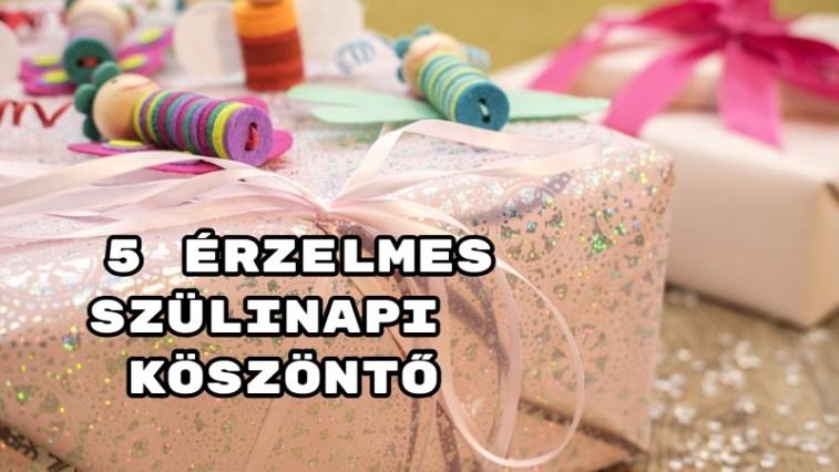 szülinapi idézetek nőknek 5 érzelmes szülinapi köszöntő   Meglepetesvers.hu