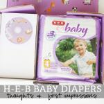 #HEBBabyDiapers – Thoughts and First Impressions