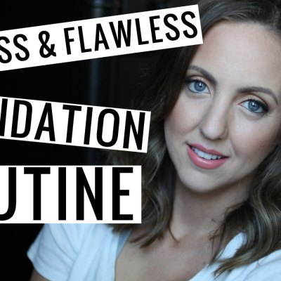 Poreless & Flawless Foundation Routine