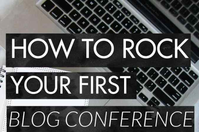 How to Rock Your First Blog Conference