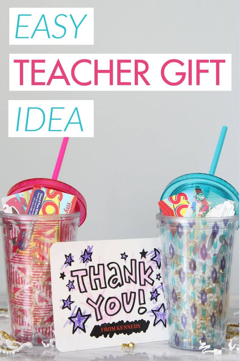 Easy Teacher Gift Idea - Starbucks and Sonic gift cards in a tumbler with a handwritten note!