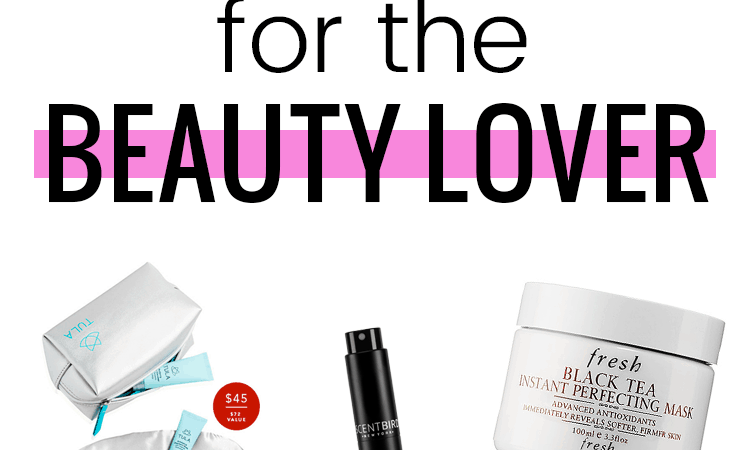 Pampering Gift Guide for the Beauty Lover