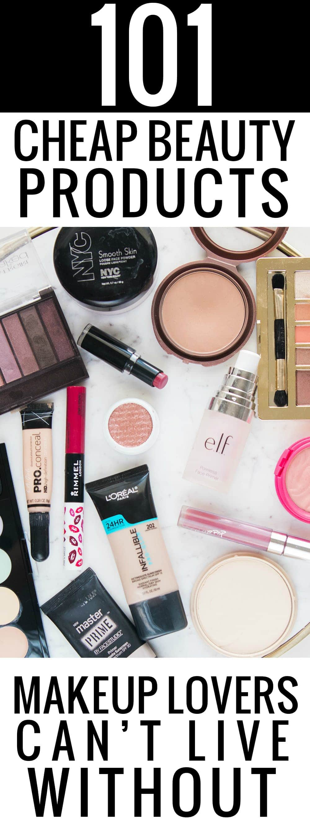 101 Cheap Beauty Products Makeup Lovers Can't Live Without by Houston beauty blogger Meg O. on the Go