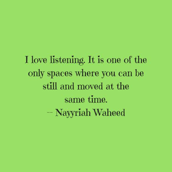 Listening Nayyriah Waheed