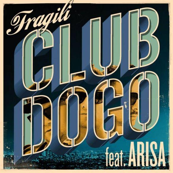 club-dogo-fragili-arisa
