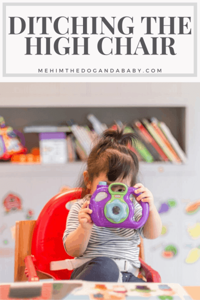 Ditching the high chair