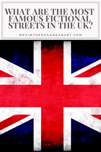 What are the most famous fictional streets in the UK?