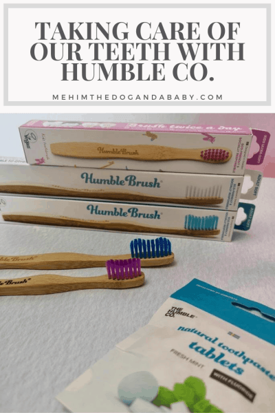 Taking Care Of Our Teeth With Humble Co.