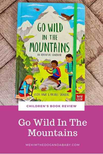 Go Wild In The Mountains