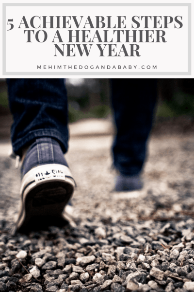 5 Achievable Steps To A Healthier New Year