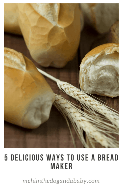 5 Delicious Ways To Use A Bread Maker