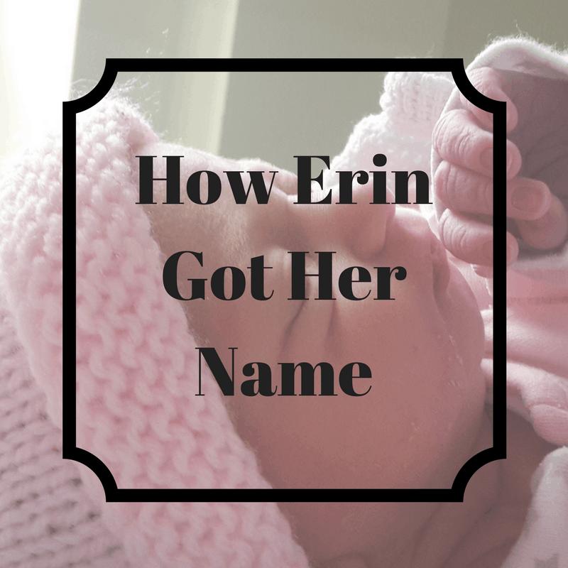 How Erin Got Her Name