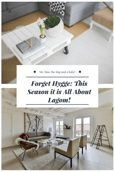 Forget Hygge: This Season it is All About Lagom!
