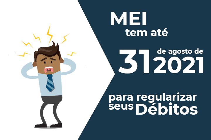 Mei tem até 31 de Agosto para regularizar dívidas