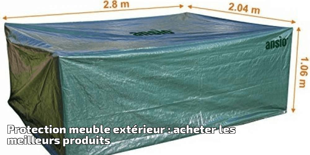 Protection Meuble Extrieur Acheter Les Meilleurs