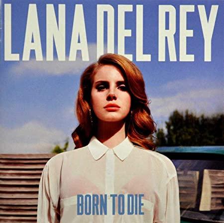 Meilleurs Albums de Lana Rel Rey - Born to Die