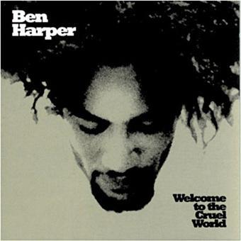Welcome To The Cruel World a toute sa place dans notre top des meilleurs albums de Ben Harper