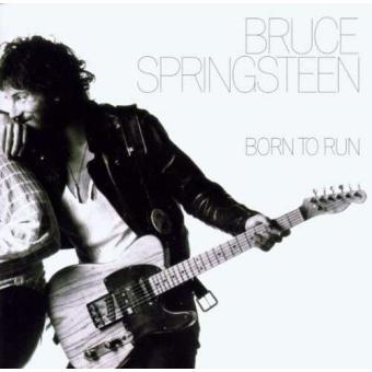 Born To Run de Bruce Springsteen est un des meilleurs disques de tous les temps