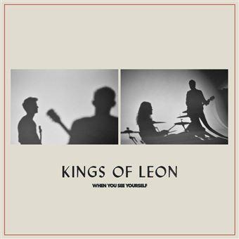 Notre chronique du nouvel album de Kings Of Leon - When You See Yourself