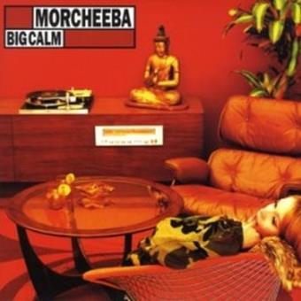Big Calm est LE meilleur album de Morcheeba