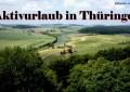 Aktivurlaub in Thüringen