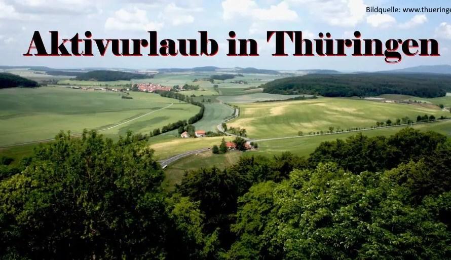 Reisebericht: Aktivurlaub in Thüringen