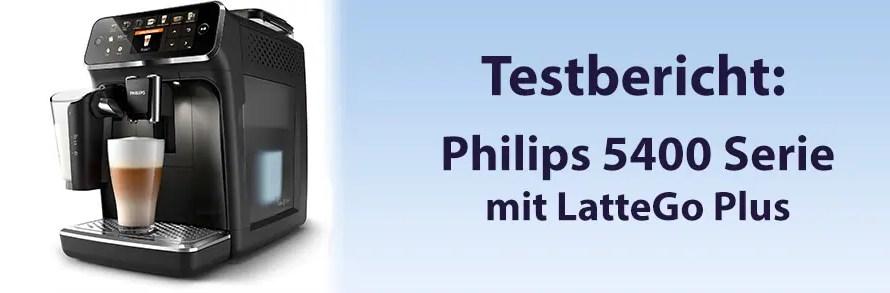 Kaffeevollautomat – Philips 5400 Serie mit LatteGo