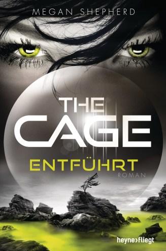 The Cage - Entfuehrt von Megan Shepherd