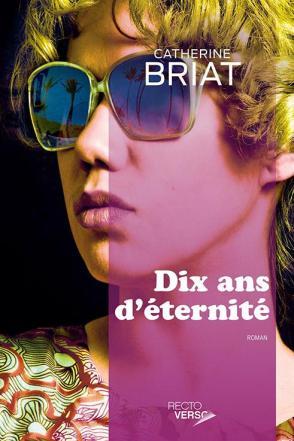 F_Catherine Briat_Dix ans d'eternite