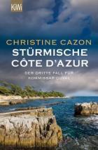 Île Sainte-Marguerite: Mord auf der Insel. Der dritte Krimi von Christine Cazon