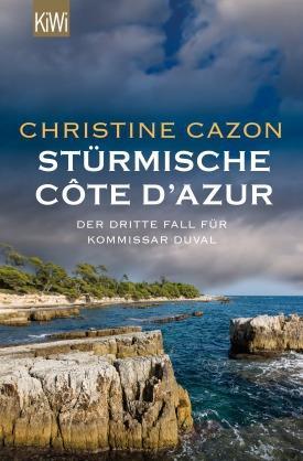 """Krimiland Frankreich: """"Stürmische Côte d'Azur"""" von Christine Cazon - der dritte Fall für Commissaire Duval"""