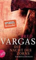 Fred Vargas_Nacht des Zorns_Cover