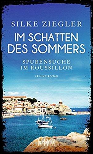 Silke Ziegler_Im Schatten des Sommers_ Krimi_Buch