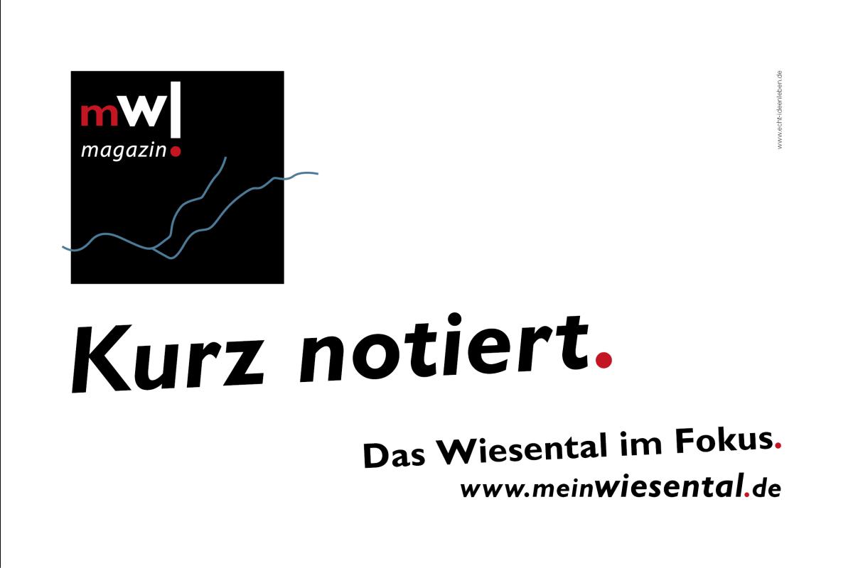 Kurz notiert. Das Wiesental im Fokus. meinWiesental.de