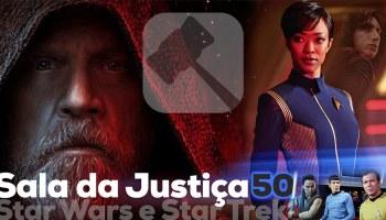 Sala da Justiça do MB #50 — Star Wars: Os Últimos Jedi & Star Trek Discovery