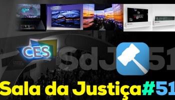Sala da Justiça do MB #51 — CES 2018 (com Thiago Mobilon do Tecnoblog)