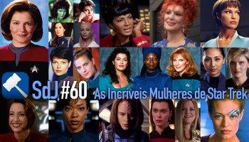 Sala da Justiça #60 — As Incríveis Mulheres de Star Trek