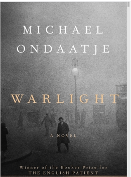 Warlight / Michael Ondaatje (מייקל אונדטייה)