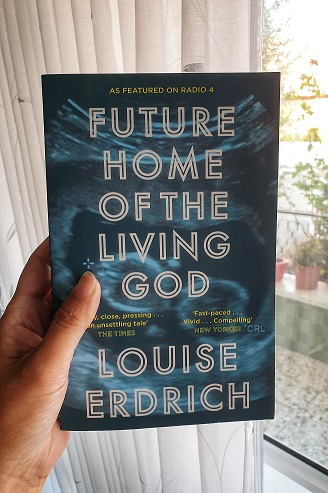Louise Erdrich, Future Home of the Living God, Harper Collins, 2017