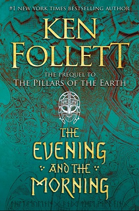 The Evening and the Morning / Ken Follett