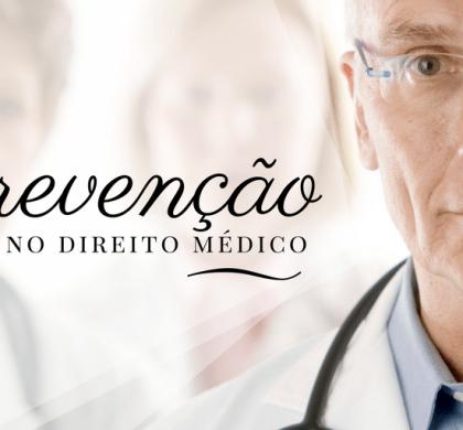 Prevenção no Direito Médico