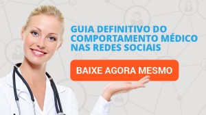 Definitivo do Comportamento Médico nas Redes Sociais
