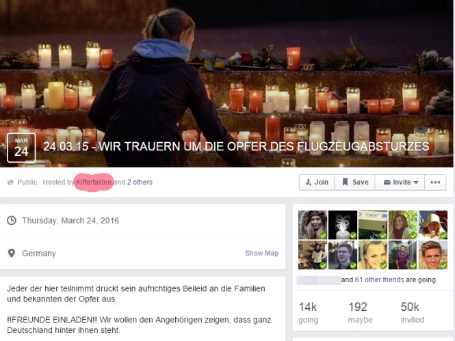 Unscrupulous operators of Facebook fanpages exploit the grief to mobilize for their events. By now 37,000 people have joined an event set up by