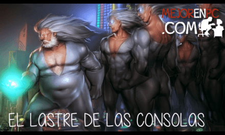 El lastre de las consolas – Mejor en PC
